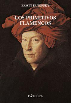 #NovedadesBiblioteca LOS PRIMITIVOS          FLAMENCOS de  ERWIN PANOFSKY Pintura Flamenca