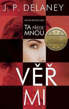 Věř mi | Světová literatura | eReading Viera, My Images, Best Sellers, Thriller, Books, Movie Posters, Book Covers, Author, Literatura