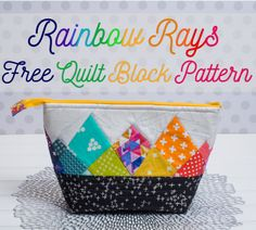 Rainbow Rays – A Modern Quilted Pouch Top