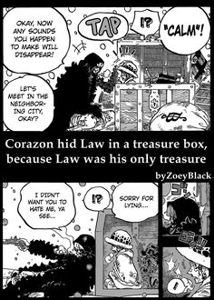 Law and Corazon. The fact that he stayed alive long enough for law to be completely safe after everything he went to makes corazon the best big brother/father figure law could ever have.