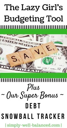 A super simple budgeting spreadsheet   Budgeting for Beginners   Lazy Girl's Guide to Budgeting   Debt Snowball Spreadsheet  