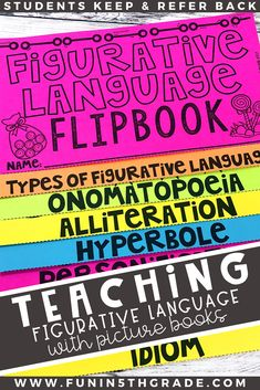 Is figurative language confusing to your students?  Picture books can be a great way to introduce and review them!  First, get them a flipbook to use as reference and find books that teach each of the following: Onomatopoeia,Alliteration, hyperbole, Personification,Simile, metaphor and idiom!  Your students will love learning figurative language while reading engaging picture books!