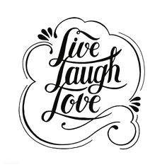 Handwritten word expression and illustration motivational quote of Live laugh love