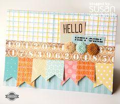 hello card by Susan Weinroth #scrapbooking #scrap #paper
