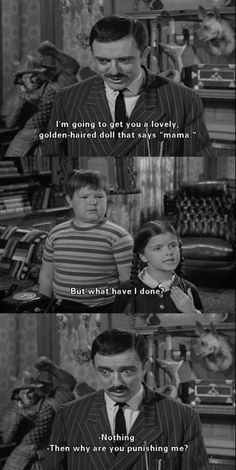 When Gomez had amnesia. Addams Family Quotes, The Addams Family, Movie Quotes, Funny Quotes, Funny Memes, Hilarious, Tv Funny, Wednesday Humor, Wednesday Addams