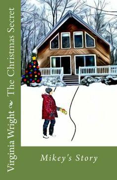 The Christmas Secret by Virginia Wright, http://www.amazon.com/dp/B00A6MKLQU/ref=cm_sw_r_pi_dp_VKoVsb1TF5G2D