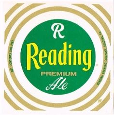 Labels Reading Premium Ale Reading Brewing Co. (Post-Prohibition) Reading Pennsylvania United States of America  1965