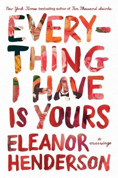 Everything I Have Is Yours: A Marriage (Flatiron Books, August 2021) by Eleanor Henderson is featured in Page One. Chronicles Of Her, Duke University Press, Anthony Doerr, Memoir Writing, Billie Holiday, Poetry Collection, Book Club Books, New York Times, Memoirs