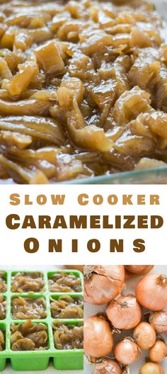 DELICIOUS Slow Cooker Caramelized Onions that are easy to make in your Crockpot! This 4 ingredient recipe is the best and will have melt in your mouth onions ready for your favorite dish in 5 hours! Serve them with soups, casseroles, sandwiches, salads, c