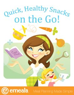 Printable PDF - Quick, Healthy Snacks on the Go