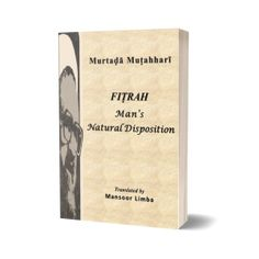 Fitrah: Man's Natural Disposition Human Values, Spiritual Love, Table Of Contents, Chapter 3, Worship, Meant To Be, Foundation, Religion, Spirituality