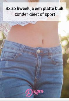 Een platte buik willen we stiekem allemaal wel, maar het kan nog knap lastig zijn om dat voor elkaar te krijgen. Ons dieet gooien we twee weken nadat we zijn begonnen weer overboord en we hebben ook niet zo'n zin om vijf keer per week in de sportschool te zwoegen. Gelukkig zijn er ook andere doeltreffende manieren om ervoor te zorgen dat die spijkerbroek nét iets minder strak zit. Zo kun je toch die gewilde platte buik krijgen. Loose Belly Weight, Body Fitness, Health Fitness, Yoga Lifestyle, To Loose, Detox, Health Care, Abs, Weight Loss