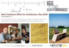 Henri Fanthome Office for Architecture Young Designers '13: Product Design Category.  Delhi-based design firm HFOA pursues sustainable innovations in design as a consequence of rigorous enquiry into each project, treated as a brand new challenge. HFOA has conceived an Eco Bench for the Aravali Bio-Diversity park, using a recyclable eco-friendly materials, to shape a flexible, organic form for bench.  IA&B Young Designers '14 Deadline: December 31st 2013