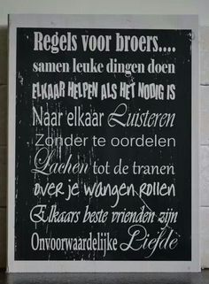 Regels voor broers. Proverbs Quotes, House Rules, More Words, Creative Kids, Kidsroom, Happy Thoughts, Family Quotes, Boy Room, Interior Design Living Room