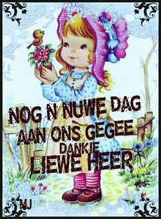 Nog ń nuwe dag aan ons gegee. Christian Greetings, Afrikaanse Quotes, Goeie More, Valentine Chocolate, Godly Man, Special Quotes, Good Morning Wishes, Qoutes, Prayers