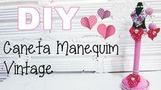 (DIY) Caneta Manequim Vintage (Dia das Mães)