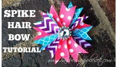 Spike Hair Bow Tutorial -DIY spiked hair bows - Hair bow instructions - how to make hair bows - Hairbow Supplies, Etc.