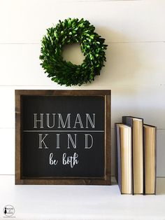 Human, Kind Be Both