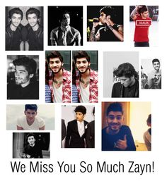 """""""We Miss You So Much Zayn!"""" by waves-of-wildness ❤ liked on Polyvore featuring art, OneDirection, zayn, zaynmalik and ZaynComeBack"""