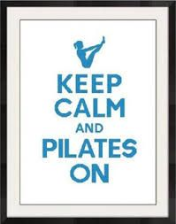 Keep Calm and Pilates On