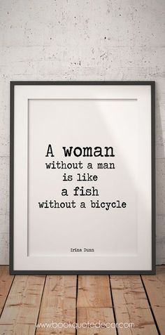 Feminism art print poster - A woman without a man is like a fish without a bicycle. Show your feminist side with this high quality wall decor. Click though now to my Etsy shop to see more>>