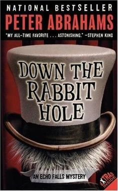 2006 YA Nominee: Peter Abrahams' Down the Rabbit Hole. Stars a 13-year-old heroine who emulates Sherlock Holmes! So much fun.