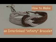 How to Make an Infinity Macrame Bracelet. A two colour infinity macrame bracelet. This tutorial is best suited to people who have experience with macrame. For absolute beginners, please practice the basics before attempting this pattern, to avoid Macrame Bracelet Patterns, Macrame Bracelet Tutorial, Crochet Bracelet, Macrame Jewelry, Macrame Bracelets, Seed Bead Bracelets, Macrame Knots, Loom Bracelets, Macrame Cord