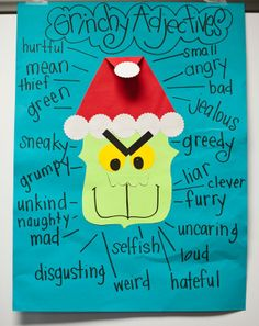 Good idea for learning adjectives (during christmas) such a cute idea for the grinch!