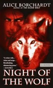 #2 - Night of the Wolf (Legends of the Wolves series), August 1999