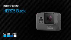 GoPro: Introducing HERO5 Black l https://www.youtube.com/watch?v=tjOX0sC4TX4&feature=youtu.be