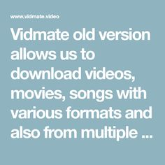 Vidmate old version allows us to download videos, movies, songs with various formats and also from multiple platforms such as YouTube, Facebook, Instagram, etc. all for free Mp3 Download App, Music Download, Movie Songs, Movies, Video Downloader App, Android Video, Application Download, Sites Like Youtube, Hd Video