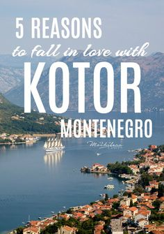 The 5 Simple Reasons I Fell in Love With Kotor, Montenegro. | The Mochilera Diaries