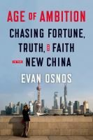 **Nonfiction - Winner** In Age of Ambition, Evan Osnos describes the greatest collision taking place in that country: the clash between the rise of the individual and the Communist Party's struggle to retain control. Writing with great narrative verve and a keen sense of irony, Osnos follows the moving stories of everyday people and reveals life in the new China to be a battleground between aspiration and authoritarianism, in which only one can prevail.