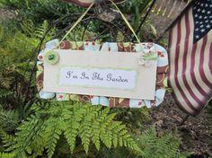 HANDMADE GARDEN SIGN Handmade Fabric Wood and Glitter Too