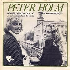 "Peter Holm - ""Vänner som du och ja´"", swedish cover version of the british entry for the Eurovision Song Contest 1973 ""Power To All Our Friends"" by Cliff Richard"