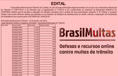 Multas de trânsito: Setran Curitiba.PR abre prazos para defesas, recursos e indicação de real condutor infrator 20.1.16 745-50 +http://brml.co/1lAhAcj