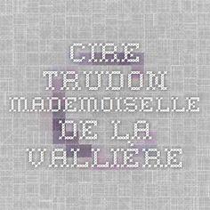 Cire Trudon - Mademoiselle de la Vallière