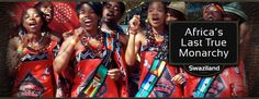 Swaziland, Africa's last true Monachy Destinations, Africa, Style, Fashion, Swag, Moda, Fashion Styles, Travel Destinations, Travel