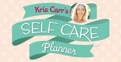 ~ Self Care Planner ~ EVERYONE should do this!!! Think about it-what are your self care routines??? *Sleep(7-8 hrs.) *Meditate (1x perday) *Nourish with smoothies(3x's a week) *Exercise(3x's a week) etc.... via kriscarr.com
