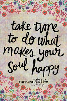 What makes your soul #HAPPY?! :)