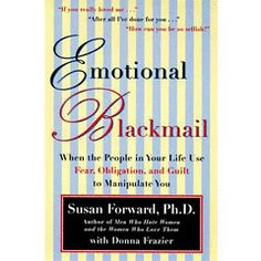 Need to learn more about emotional blackmail