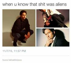 Why u know that shit was aliens