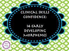 Teach Speech 365: Clinical Skills Confidence - 14 Early Developing Morphemes (FREE INFORMAL SCREENER)