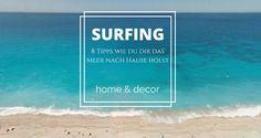 Wie machst du deine Wohnung zu einem Strandhaus? Surf House, Surfer, Strand, Beach, Cover, Outdoor, Art, Deco, Amazing