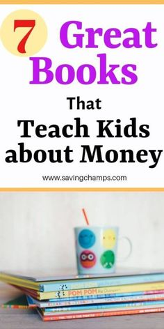 Here are seven best children's books that teach kids about money, which are great tools for parents to educate children on personal finance. Kids And Parenting, Parenting Hacks, Money Book, Savings Planner, Best Children Books, Making A Budget, Money Saving Tips, Money Tips, Managing Money