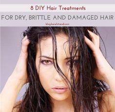 8 DIY Hair Treatments for Dry, Brittle and Damaged Hair Diy Hair Treatment, Hair Treatments, Dry Brittle Hair, Damaged Hair Repair, Hair Transplant, Soft Hair, Health And Beauty Tips, Diy Hairstyles, Hair Looks
