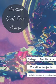 The Creative Soul Care Course combines two of my favorite things~creativity Mindfulness Courses, Mindfulness Activities, Mindfulness Practice, Guided Meditation, Online Self, Spring Projects, Nature Study, Yoga For Kids, Creative Activities