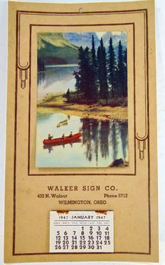 ".99 cent___1947 Wall Calendar Walker Sign Wilmington Ohio Red Canoe Lake Vintage Home Decor ___ Hi there...... classic advertising piece ephemera vintage 1947 wall calendar.... Walker Sign Co., 433 N Walnut, Wilmington, Ohio.  Measures 6-1/2"" x 11-1/4. Full calendar pad, the staples show a little dirt"