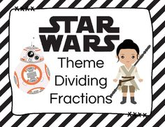 STAR WARS Theme Dividing Fraction Task Cards with Word Problems.