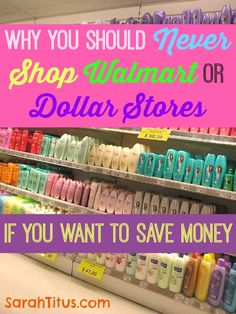 Why You Should Never Shop Walmart or Dollar Stores